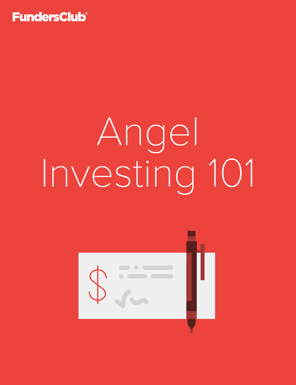 VC 101: The Angel Investor's Guide to Startup Investing